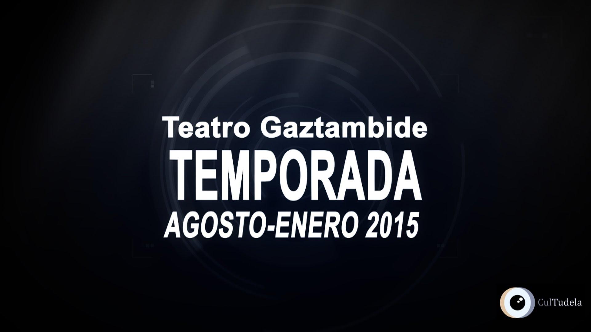 Teatro Gaztambide. Nueva temporada
